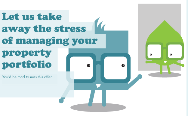 Let us take away the stress of managing your property portfolio.